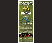 Mekka Electronic Music Tour at Club Space - Flyer Printing