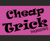 Cheap Trick Thursdays - tagged with tony tone