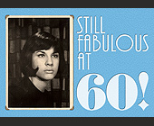 Still Fabulous at 60! - created October 2009